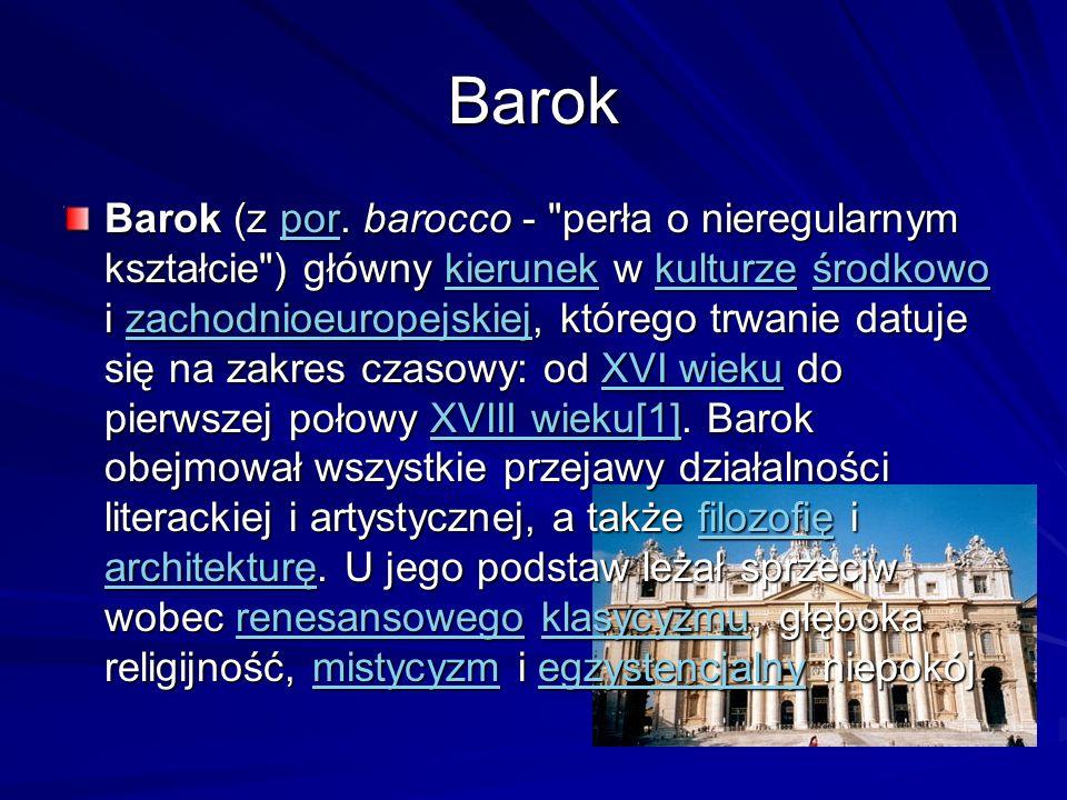 Barok Barok (z por. barocco -