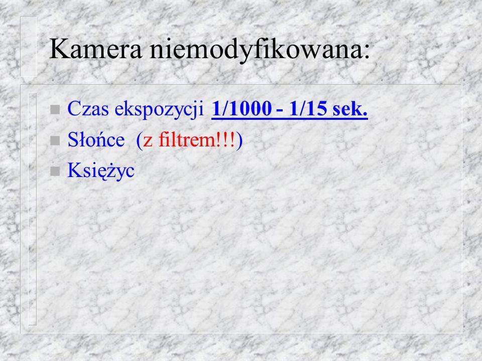 Wymienne obiektywy: n oryginalny obiektyw kamery o ogniskowej 4.9mm, pole widzenia: 43 33 n obiektyw Helios (od aparatu Zenit) o ogniskowej 58mm, pole widzenia: 3.82 2.78 n obiektyw o ogniskowej 135mm, pole widzenia: 1.64 1.19 n obiektyw o ogniskowej 500mm, pole widzenia:0.44 0.32 n luneta o ogniskowej 800mm, pole widzenia: 0.27 0.20.