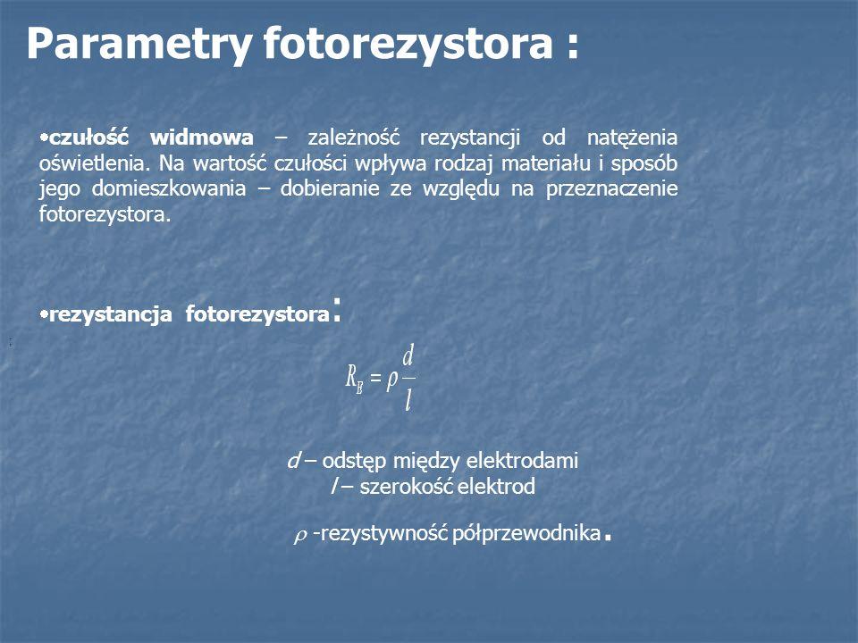 Parametry fotodiody maksymalne napięcie wsteczne URmax = 10 – 500V, maksymalny prąd ciemny IR0max = 1 – 100nA, czułość na moc promieniowania Spe = 0,3 – 1A/W, czułość na natężenie oświetlenia SEV = 10 – 100nA/lx Istotną zaletą fotodiody jest duża częstotliwość pracy.
