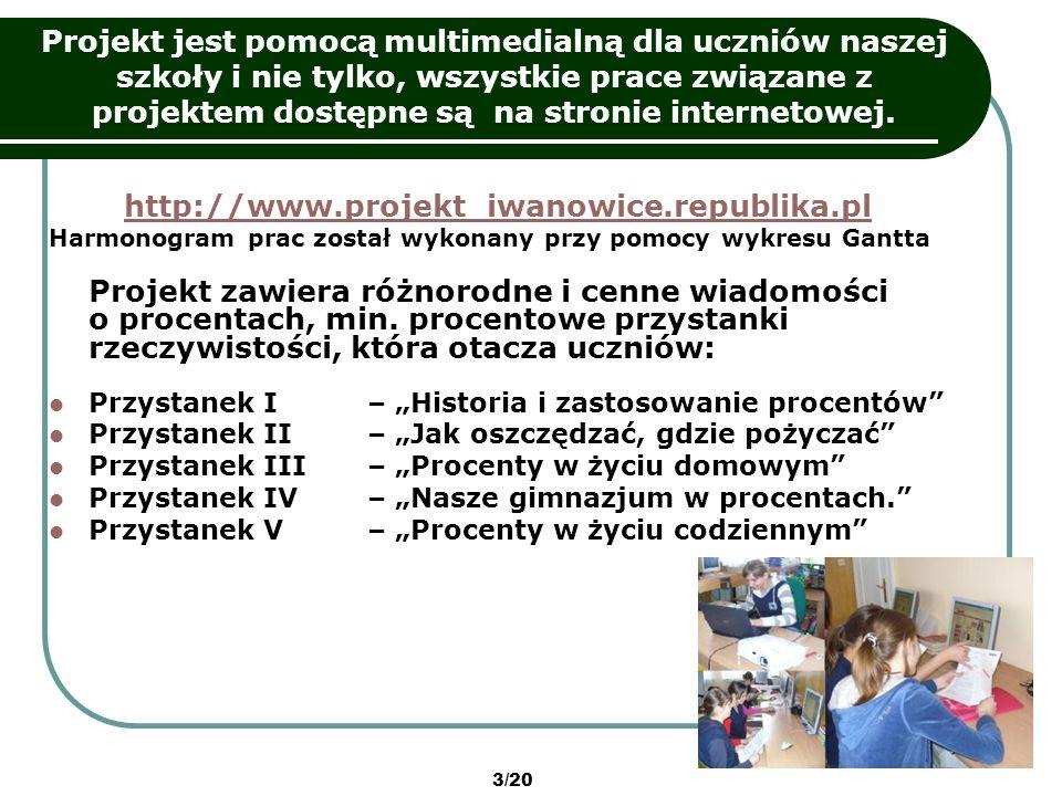 14/20 Efekty pracy uczniów cd.: Strona internetowa z całego projektu, Film-reklama projektu.