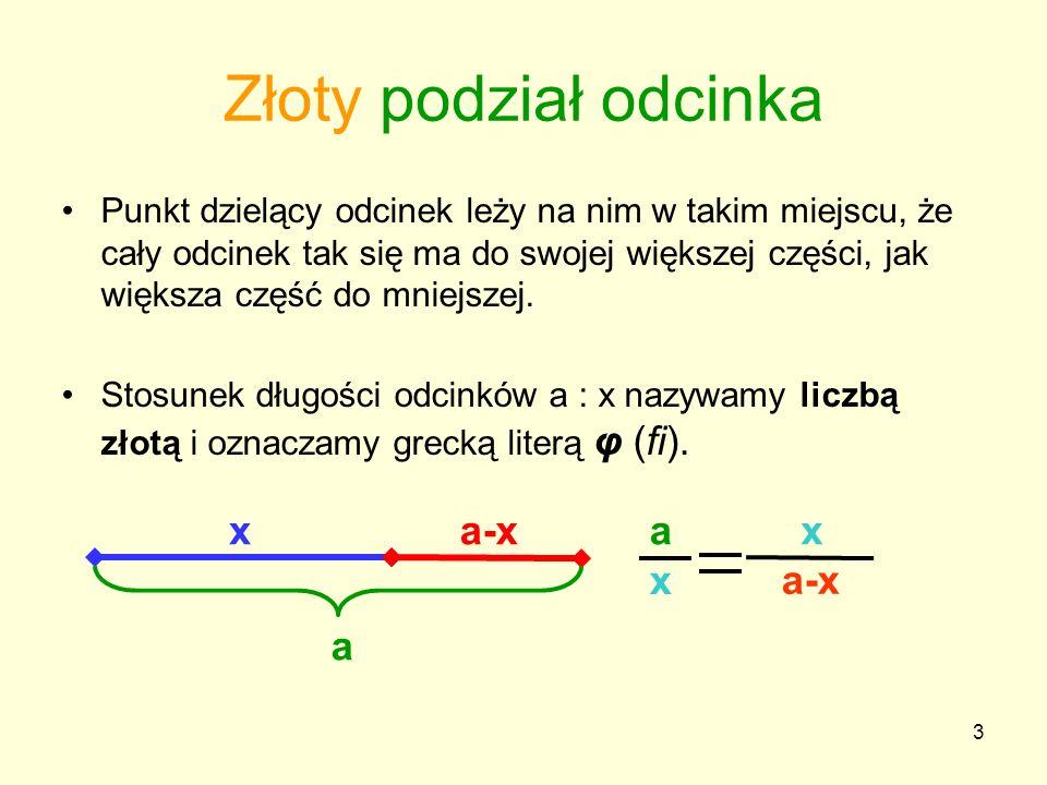 74 Złoty kąt Najczęściej występującym kątem dywergencji jest kąt 137,5 o.