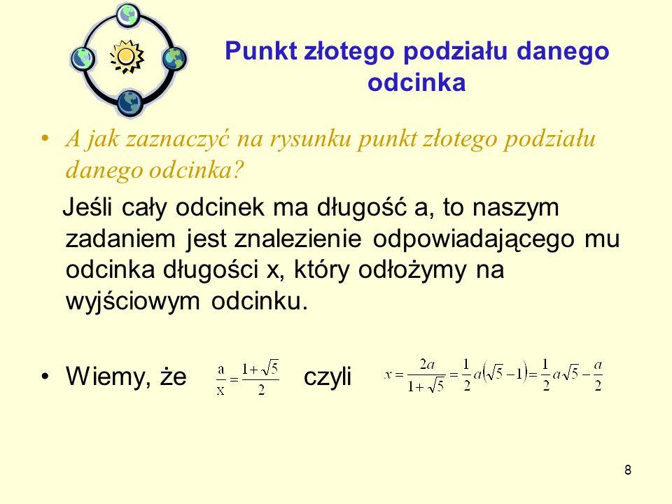 79 Ciąg Fibonacciego 1,1,2,3,5,8,13,21,34,55,89,144,… Podobnie z kwiatami kalafiora (5 i 8)