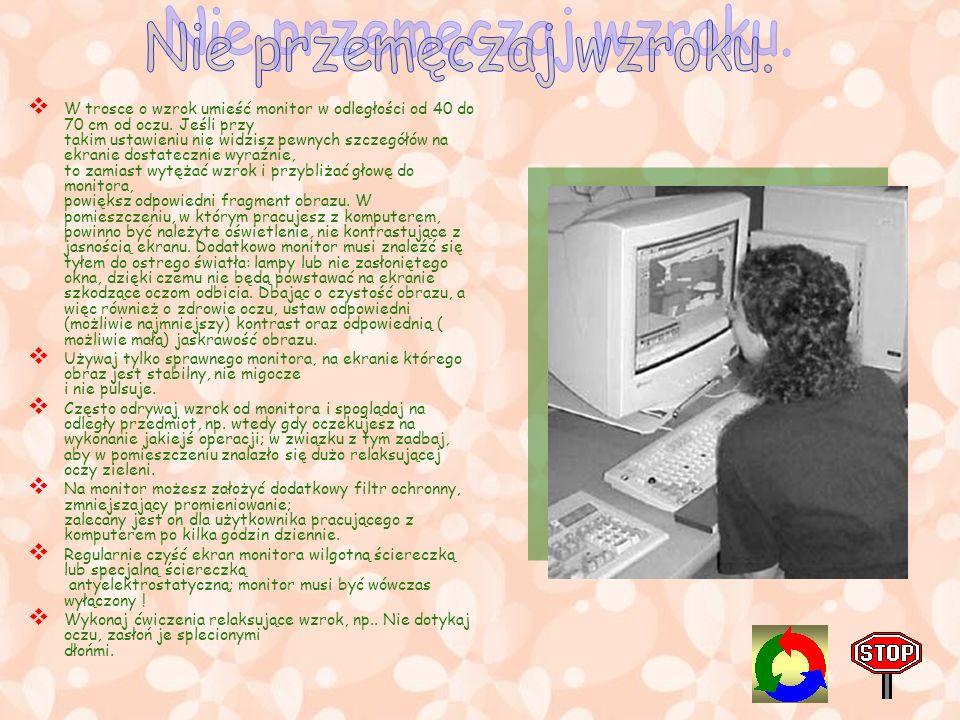 Jednostkę centralną (właściwy komputer) należy umieścić na matowym biurku lub stole, najlepiej na innym blacie powinno znaleźć się miejsce na monitor,
