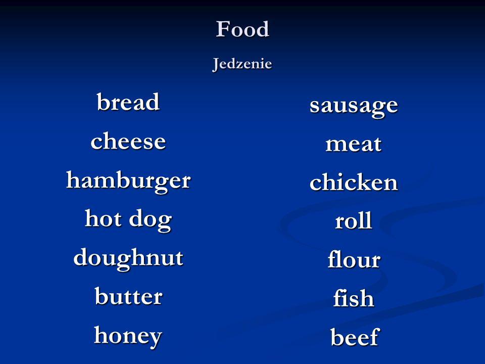 Food Jedzenie breadcheesehamburger hot dog doughnutbutterhoney sausage meat chicken roll flour fish beef