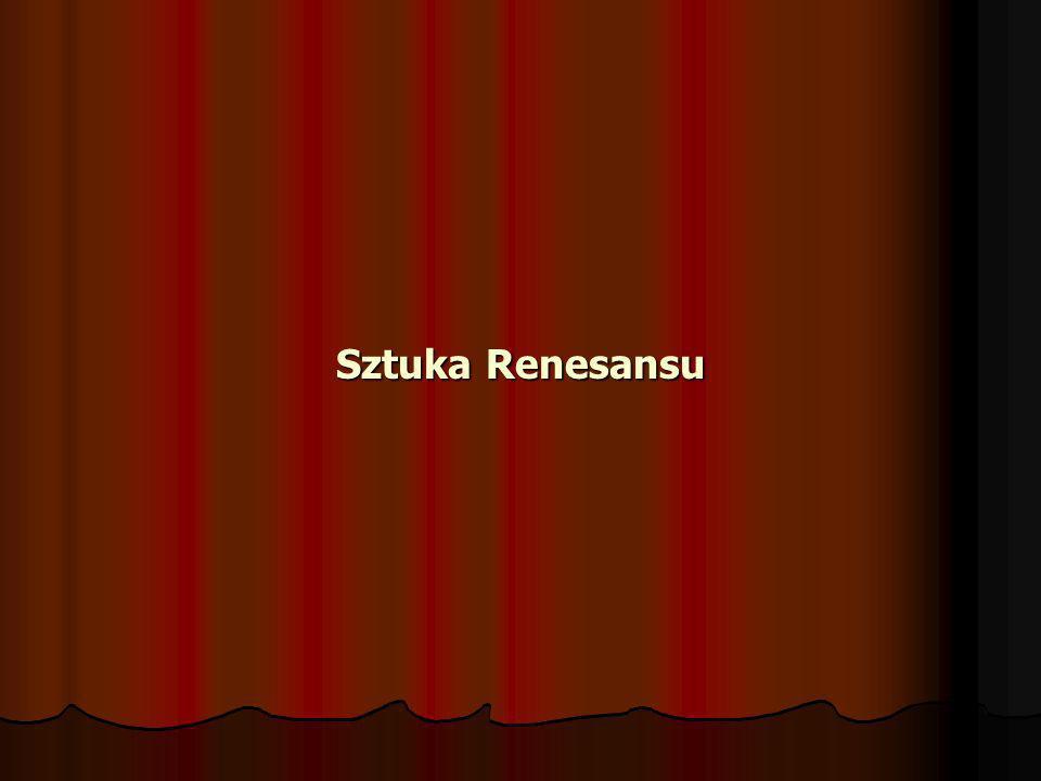 Sztuka Renesansu Sztuka Renesansu