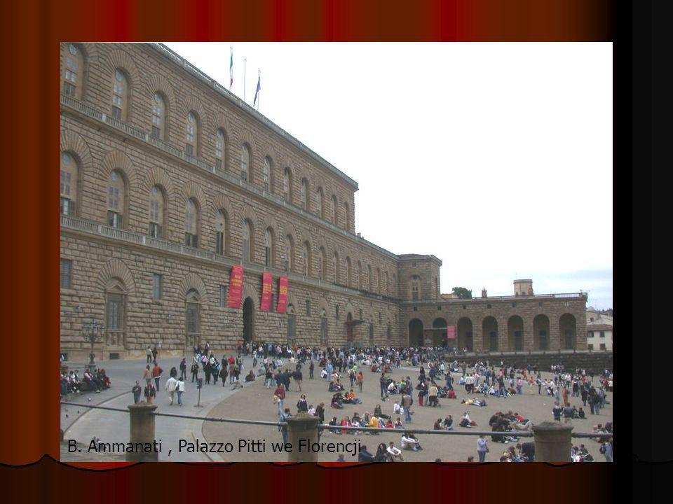 B. Ammanati, Palazzo Pitti we Florencji