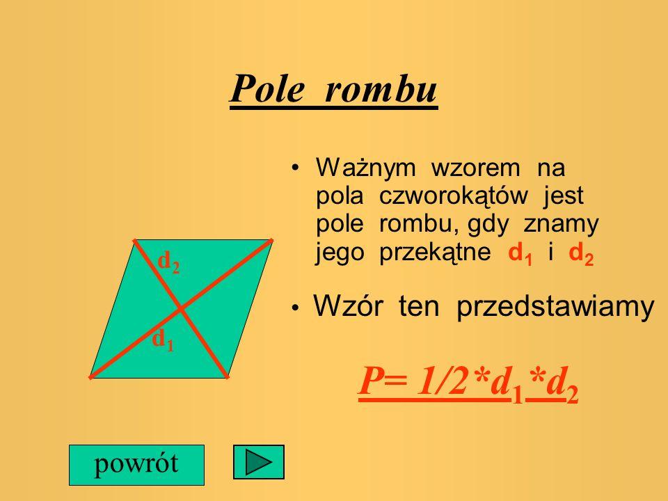 Pole trapezu Aby obliczyć pole trapezu należy znać jego obydwie podstawy a i b a b oraz jego wysokość h Pole trapezu liczymy ze wzoru P=1/2*(a+b)*h po