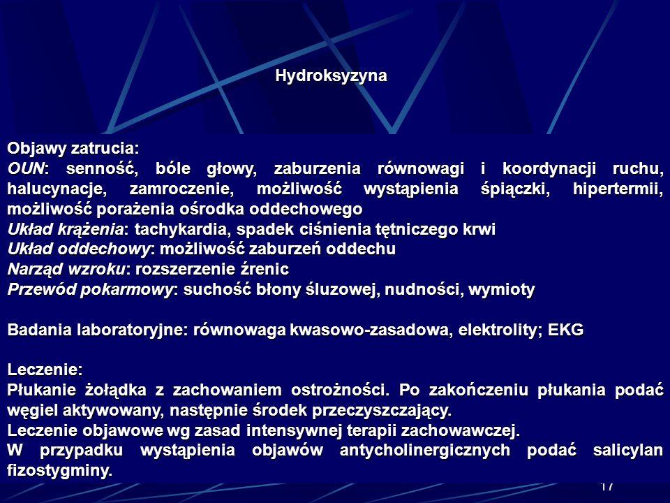 16 Hydroksyzyna Preparat: Hydroxyzinum, Atarax Jest lekiem o działaniu anksjolitycznym, wykazującym działanie cholinolityczne i blokującym również rec