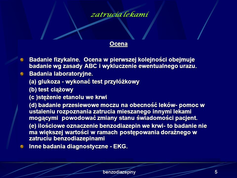 benzodiazepiny4 zatrucia lekami Obraz kliniczny Depresja OUN jest stałym objawem zatrucia. Mogą występować: (1) zawroty głowy, apatia (2) senność, stu
