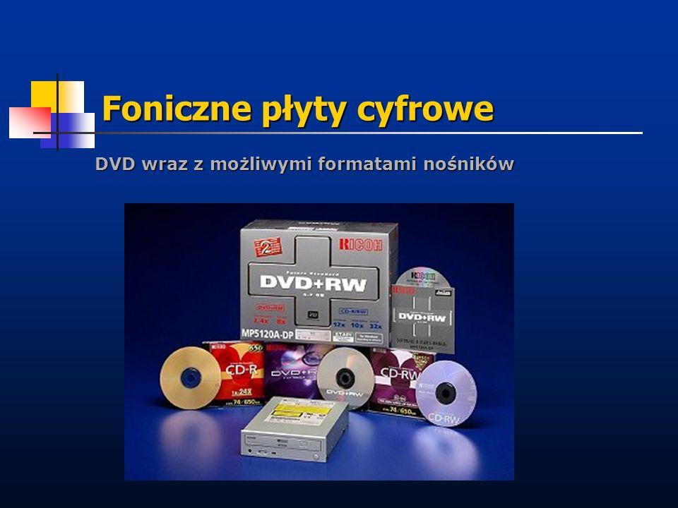 Foniczne płyty cyfrowe DVD wraz z możliwymi formatami nośników