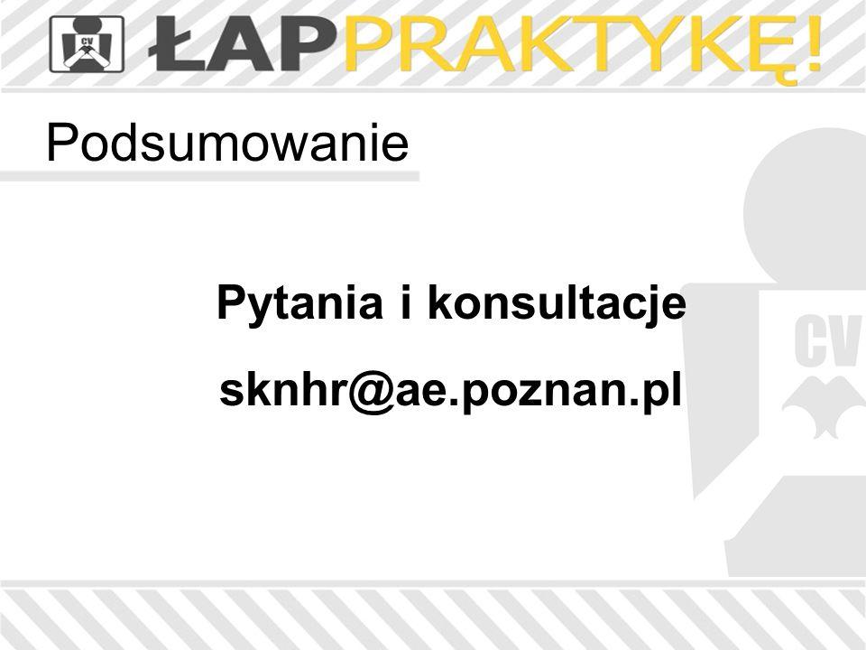 Podsumowanie Pytania i konsultacje sknhr@ae.poznan.pl