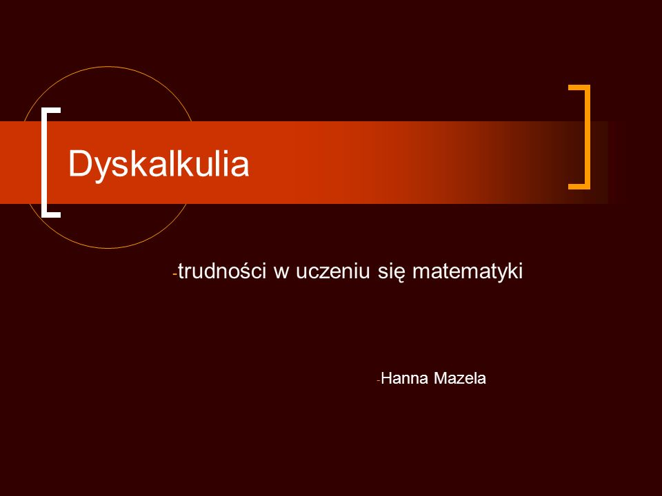 Dyskalkulia - trudności w uczeniu się matematyki - Hanna Mazela