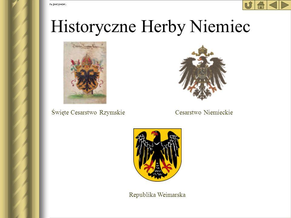 Historyczne Herby Niemiec Święte Cesarstwo RzymskieCesarstwo Niemieckie Republika Weimarska