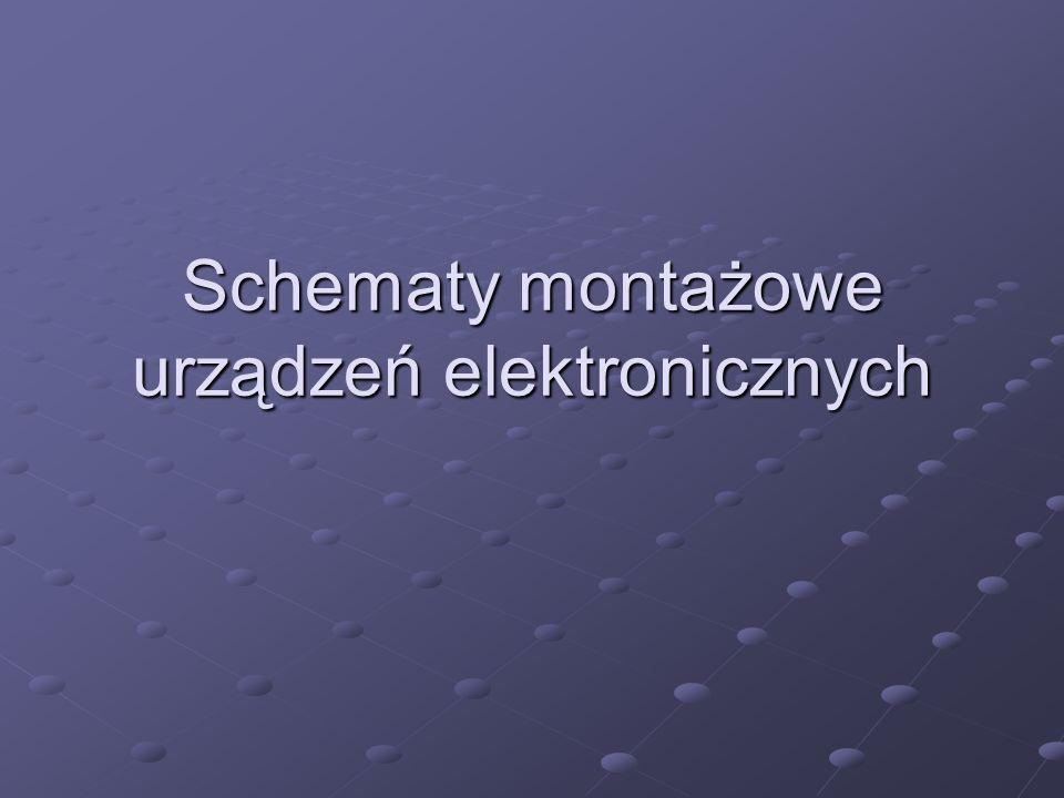 Schematy montażowe urządzeń elektronicznych