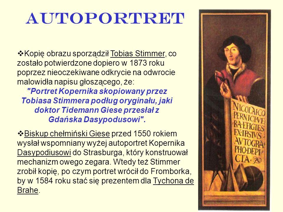 AUTOPORTRET Kopię obrazu sporządził Tobias Stimmer, co zostało potwierdzone dopiero w 1873 roku poprzez nieoczekiwane odkrycie na odwrocie malowidła n