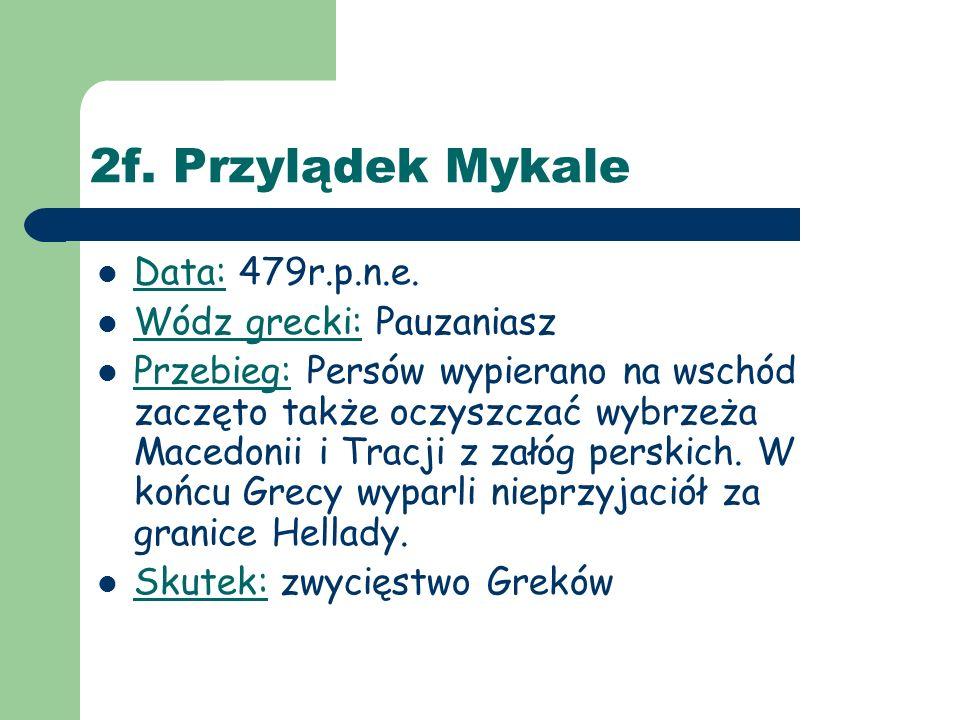 2f. Przylądek Mykale Data: 479r.p.n.e.
