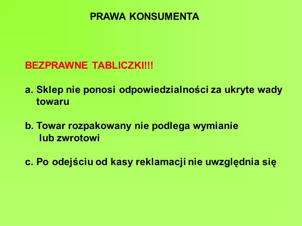 PRAWA KONSUMENTA BEZPRAWNE TABLICZKI!!.
