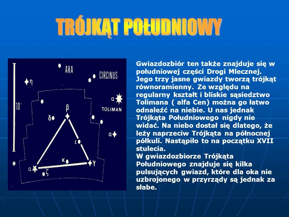 Gwiazdozbiór ten także znajduje się w południowej części Drogi Mlecznej. Jego trzy jasne gwiazdy tworzą trójkąt równoramienny. Ze względu na regularny