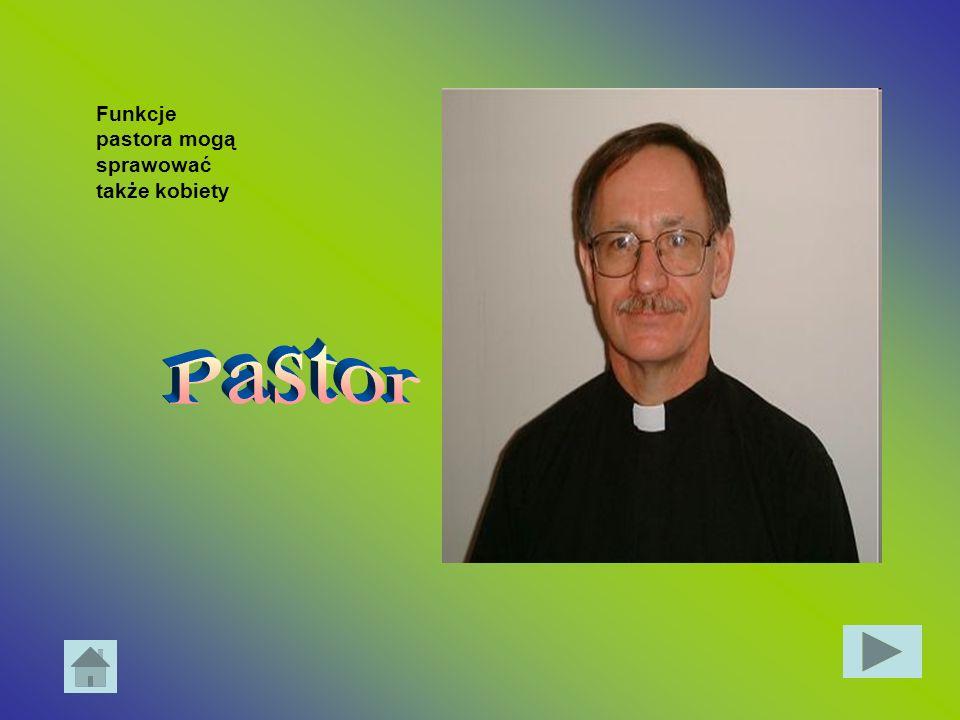 Funkcje pastora mogą sprawować także kobiety