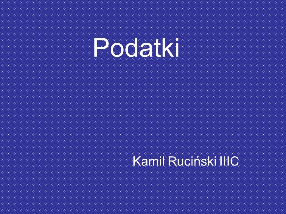 Podatki Kamil Ruciński IIIC