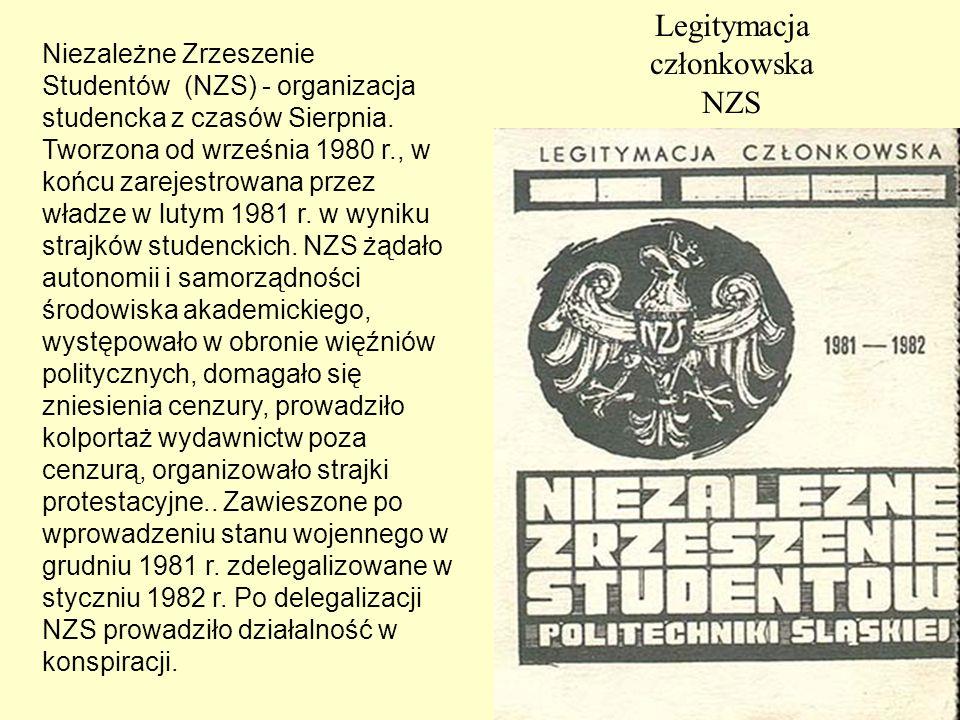 Legitymacja członkowska NZS Niezależne Zrzeszenie Studentów (NZS) - organizacja studencka z czasów Sierpnia. Tworzona od września 1980 r., w końcu zar