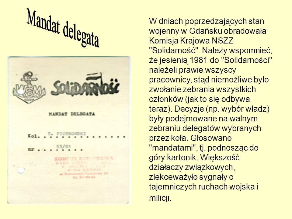W dniach poprzedzających stan wojenny w Gdańsku obradowała Komisja Krajowa NSZZ