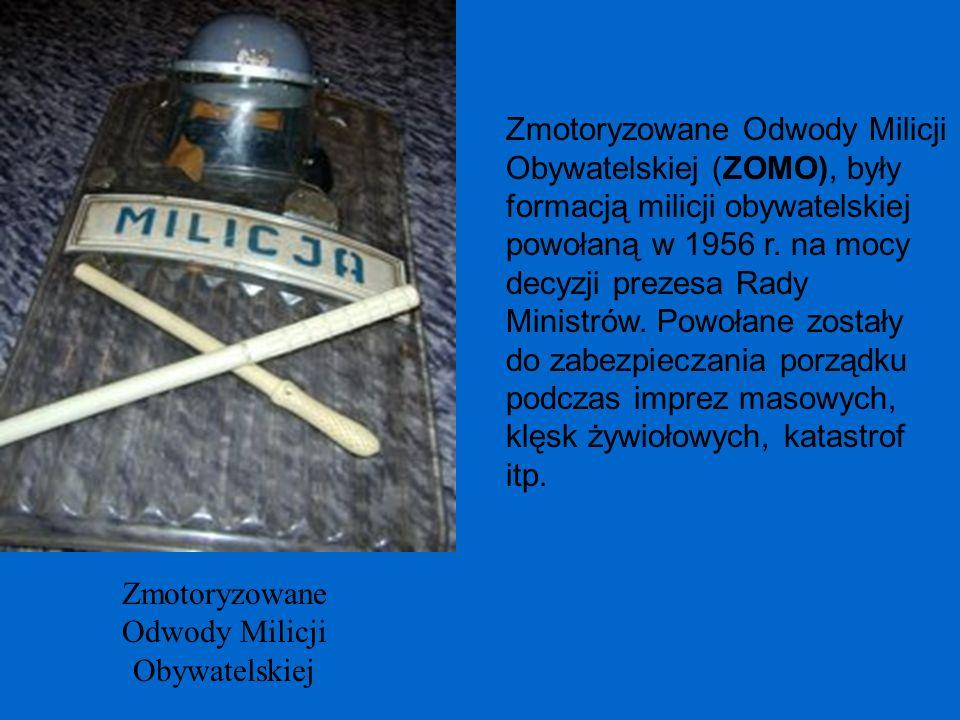 Zmotoryzowane Odwody Milicji Obywatelskiej Zmotoryzowane Odwody Milicji Obywatelskiej (ZOMO), były formacją milicji obywatelskiej powołaną w 1956 r. n