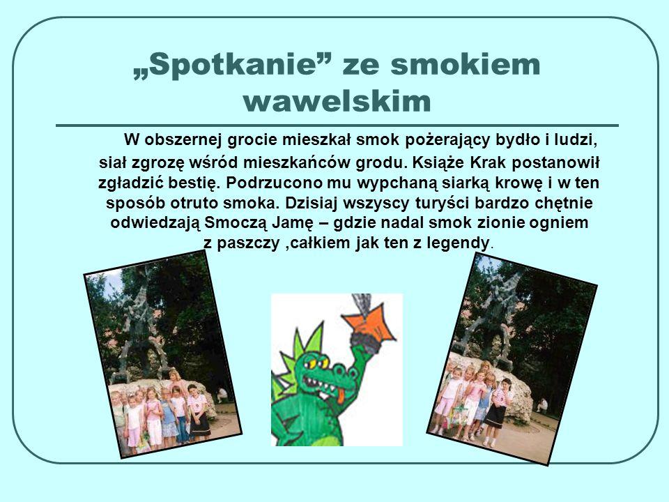 ZAMEK KRÓLEWSKI Na Wzgórzu Wawelskim mieści się jeden z najpiękniejszych zamków w Europie.