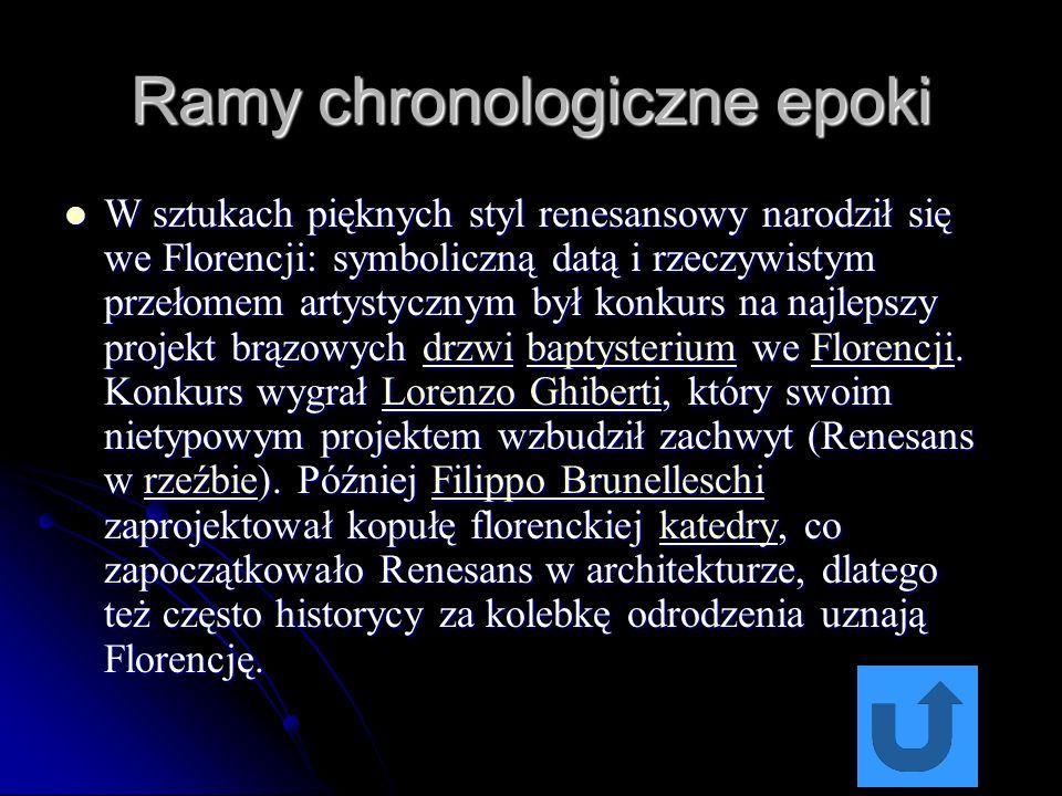Ramy chronologiczne epoki Także data końca epoki jest sporna i zależy od poszczególnych koncepcji historycznych.