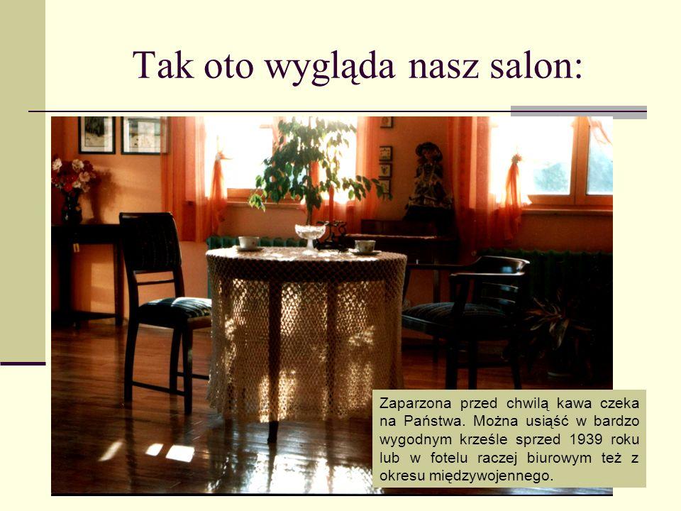 Tak oto wygląda nasz salon: Zaparzona przed chwilą kawa czeka na Państwa.