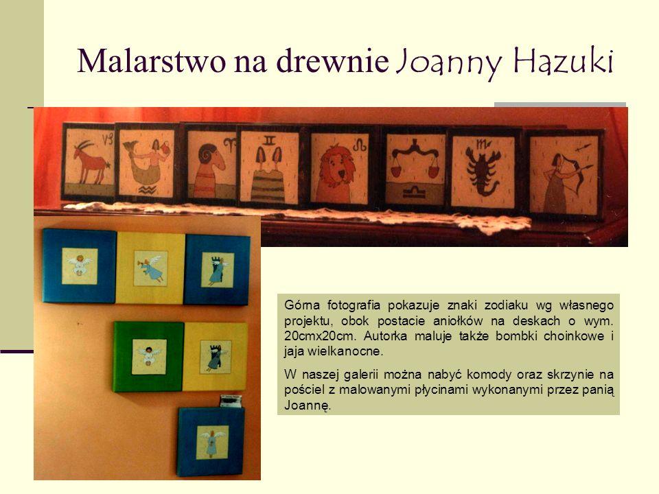 Malarstwo na drewnie Joanny Hazuki Górna fotografia pokazuje znaki zodiaku wg własnego projektu, obok postacie aniołków na deskach o wym.
