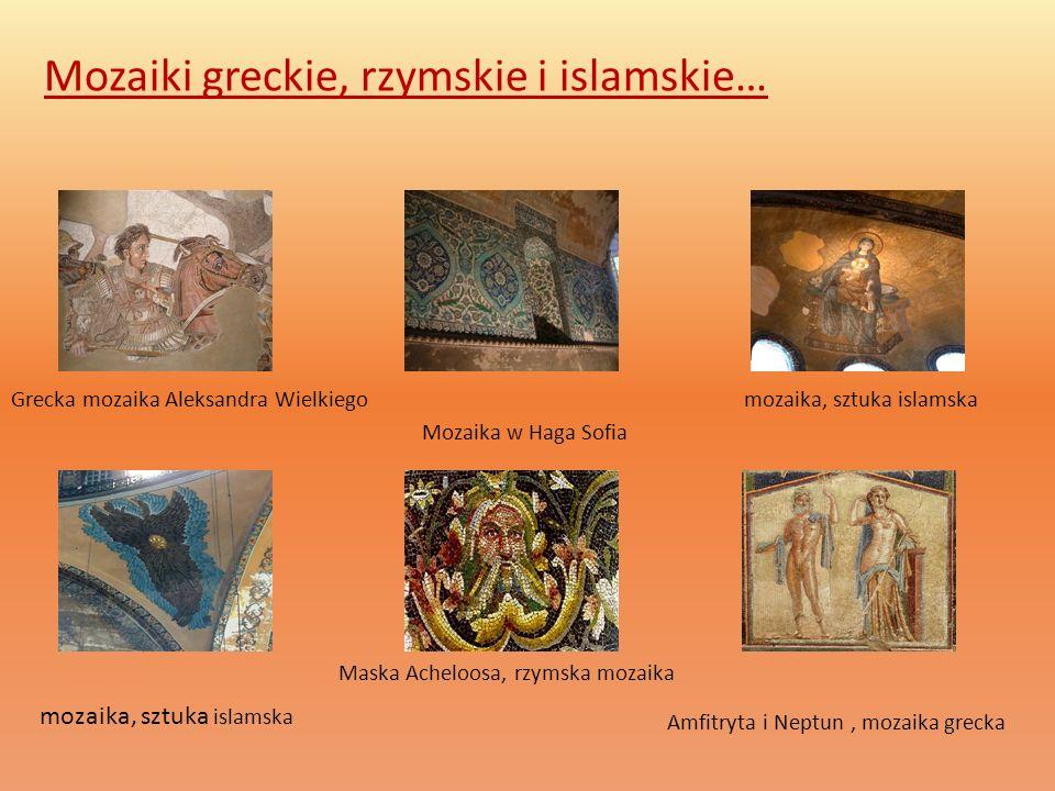 Mozaiki greckie, rzymskie i islamskie… Grecka mozaika Aleksandra Wielkiego Mozaika w Haga Sofia mozaika, sztuka islamska mozaika, sztuka islamska Mask