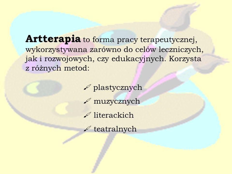 Artterapia Artterapia to forma pracy terapeutycznej, wykorzystywana zarówno do celów leczniczych, jak i rozwojowych, czy edukacyjnych. Korzysta z różn
