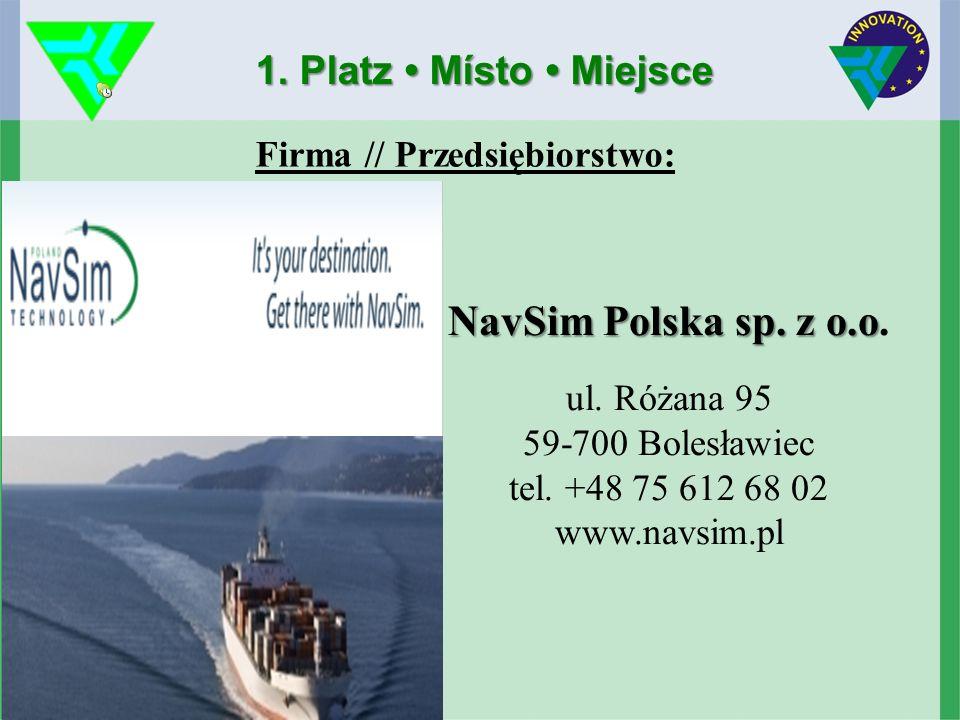 1. Platz Místo Miejsce NavSim Polska sp. z o.o NavSim Polska sp.