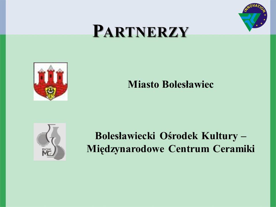 P ARTNERZY P ARTNERZY Miasto Bolesławiec Bolesławiecki Ośrodek Kultury – Międzynarodowe Centrum Ceramiki