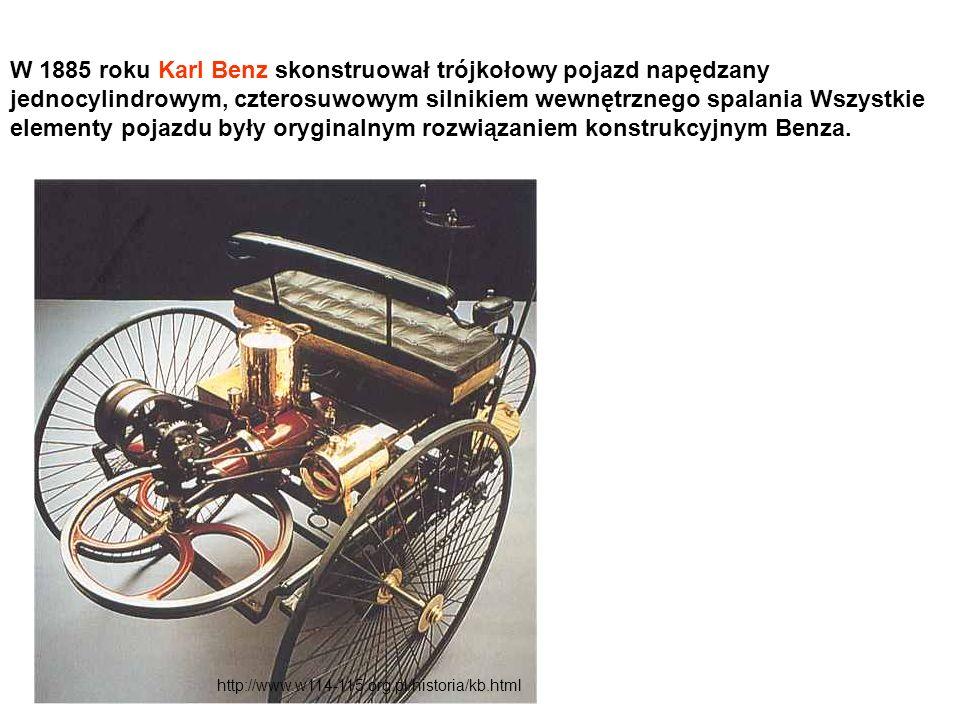 W 1885 roku Karl Benz skonstruował trójkołowy pojazd napędzany jednocylindrowym, czterosuwowym silnikiem wewnętrznego spalania Wszystkie elementy poja