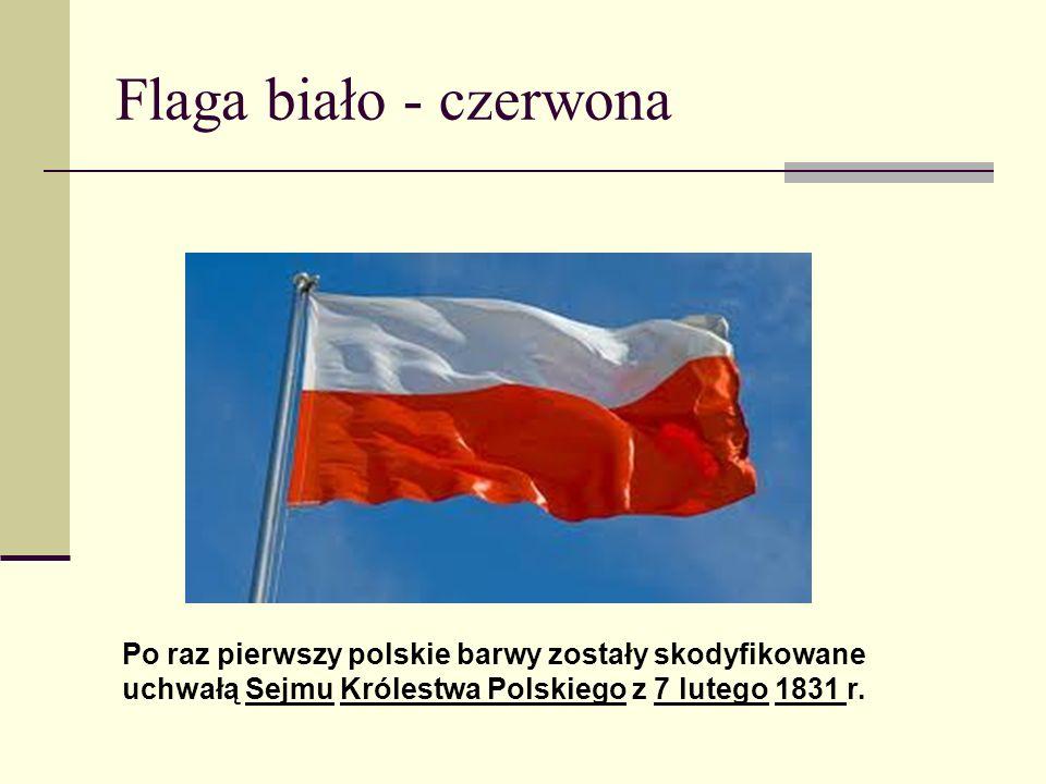 Hymn – Mazurek Dąbrowskiego Pierwotnie hymn, jako Pieśń Legionów Polskich we Włoszech, został napisany przez Józefa Wybickiego w 1797 r.