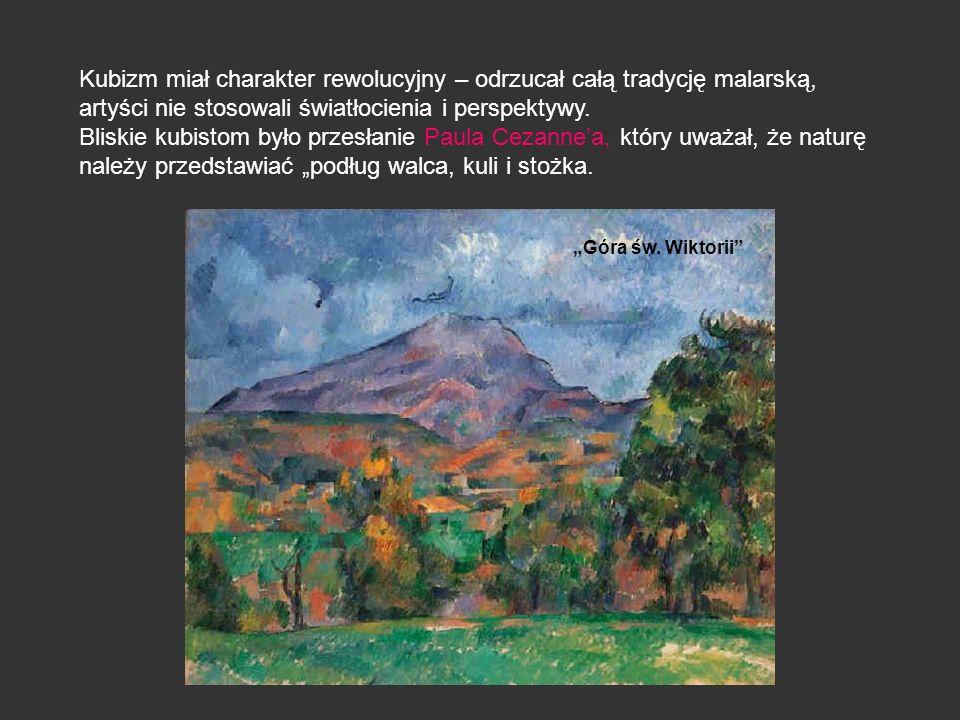Kubizm miał charakter rewolucyjny – odrzucał całą tradycję malarską, artyści nie stosowali światłocienia i perspektywy. Bliskie kubistom było przesłan