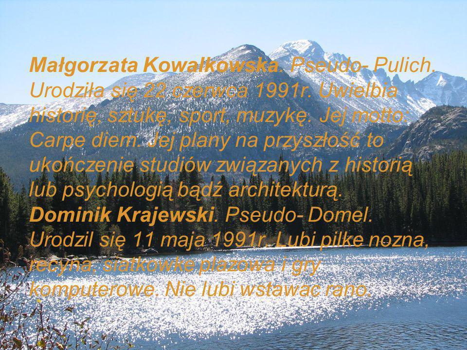Paweł Dobies.Urodził się 15 marca 1991r. Lubi śpiewać, grać na organach, śmiać się.