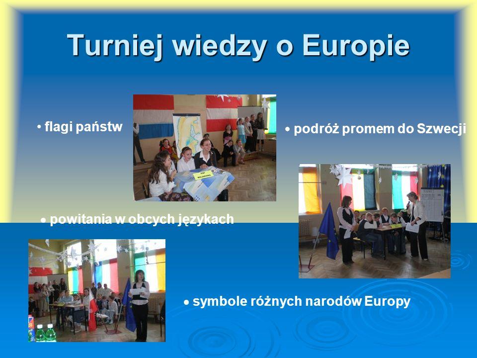 Turniej wiedzy o Europie flagi państw powitania w obcych językach podróż promem do Szwecji symbole różnych narodów Europy