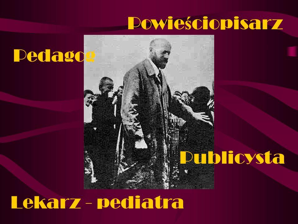 Pedagog Powie ś ciopisarz Publicysta Lekarz - pediatra
