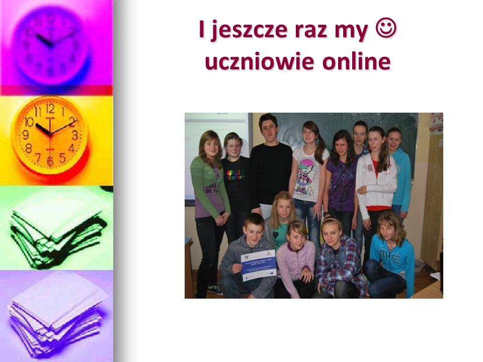 I jeszcze raz my uczniowie online