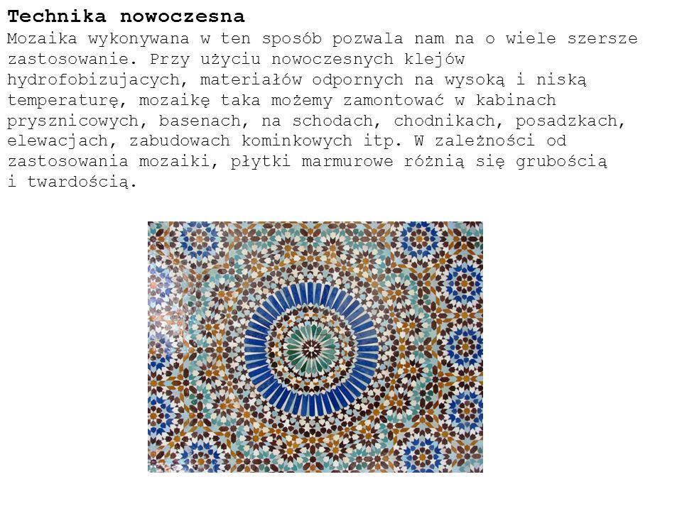 Technika nowoczesna Mozaika wykonywana w ten sposób pozwala nam na o wiele szersze zastosowanie.