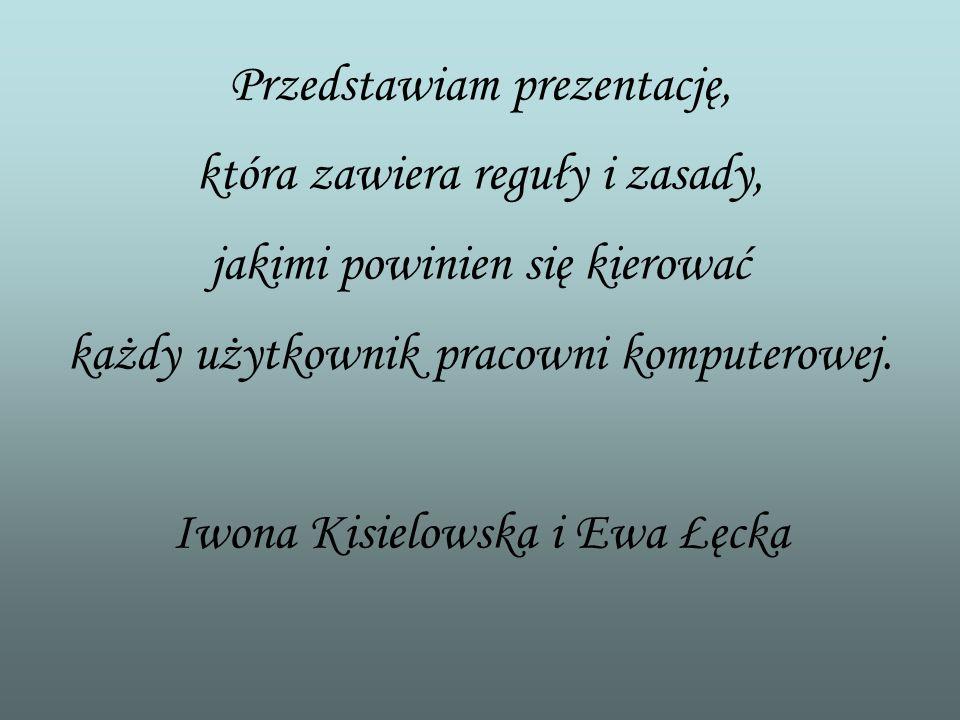 REGULAMIN PRACOWNI KOMPUTEROWEJ Copyright by Iwona Kisielowska i Ewa Łęcka