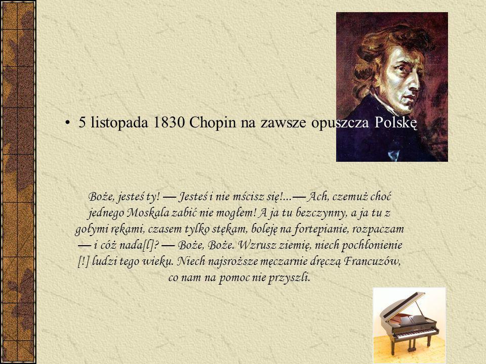 w latach 1823-1826 Chopin uczył się w Liceum Warszawskim, gdzie pracował jego ojciec w latach 1826-1829 był studentem warszawskiej Szkoły Głównej Muzy