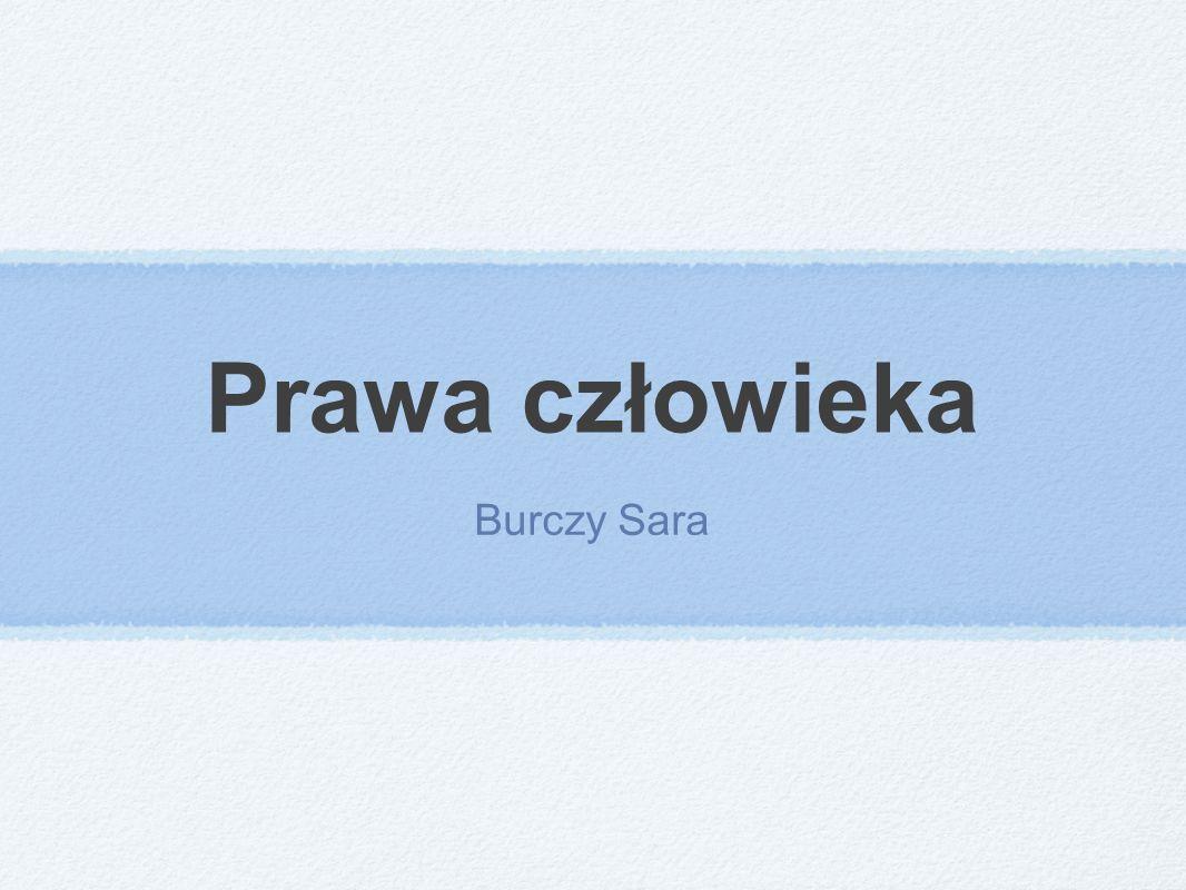 Prawa człowieka Burczy Sara