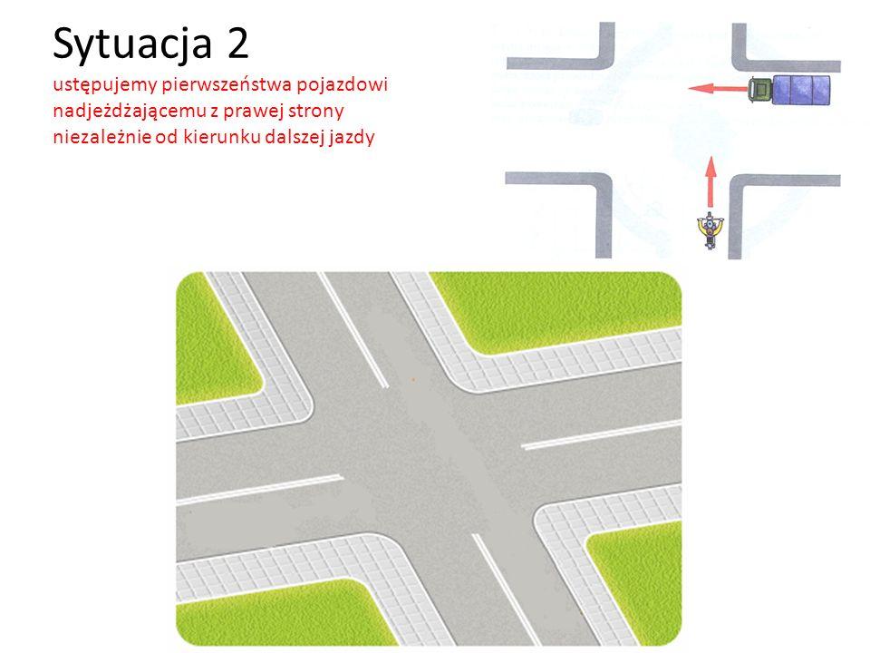 Sytuacja 3 pojazd uprzywilejowany ma pierwszeństwo nawet wtedy, gdy z prawej strony nadjeżdża inny pojazd