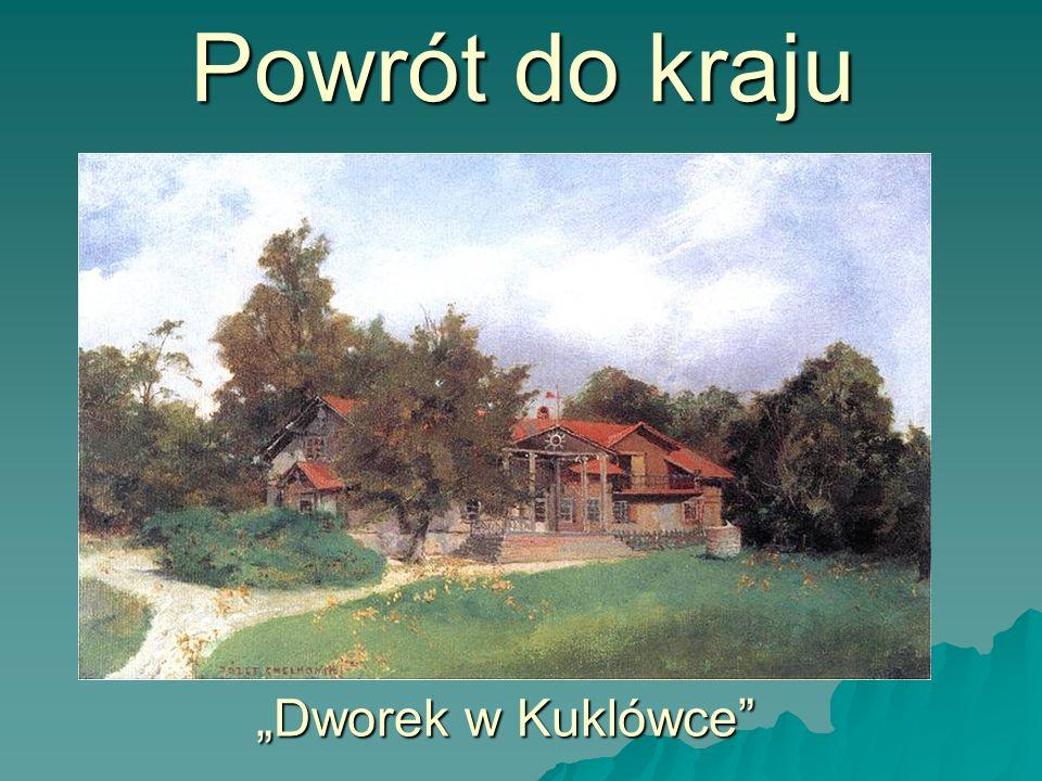 Powrót do kraju Dworek w Kuklówce