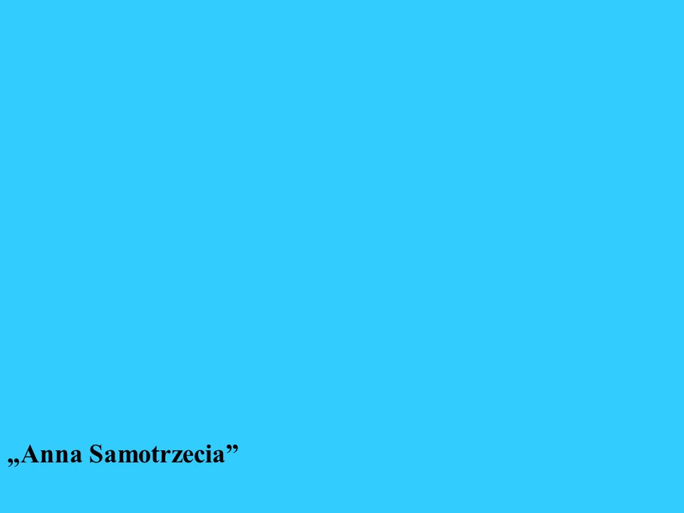 Anna Samotrzecia