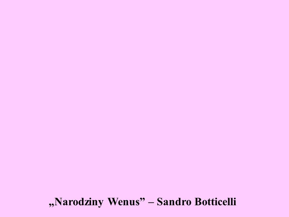 Narodziny Wenus – Sandro Botticelli